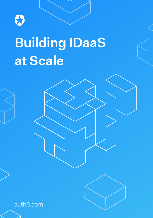 Building IDaaS at Scale