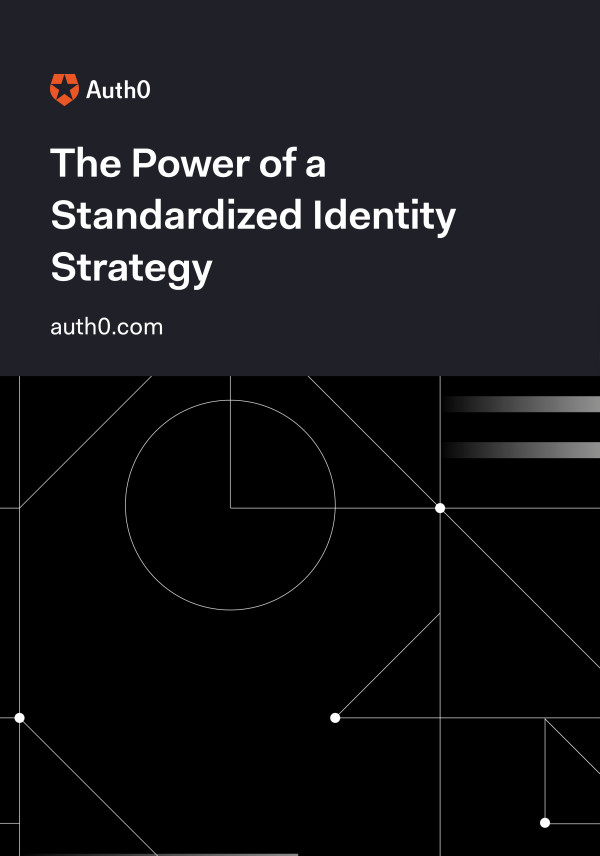 The Power of a Standardized Identity Strategy