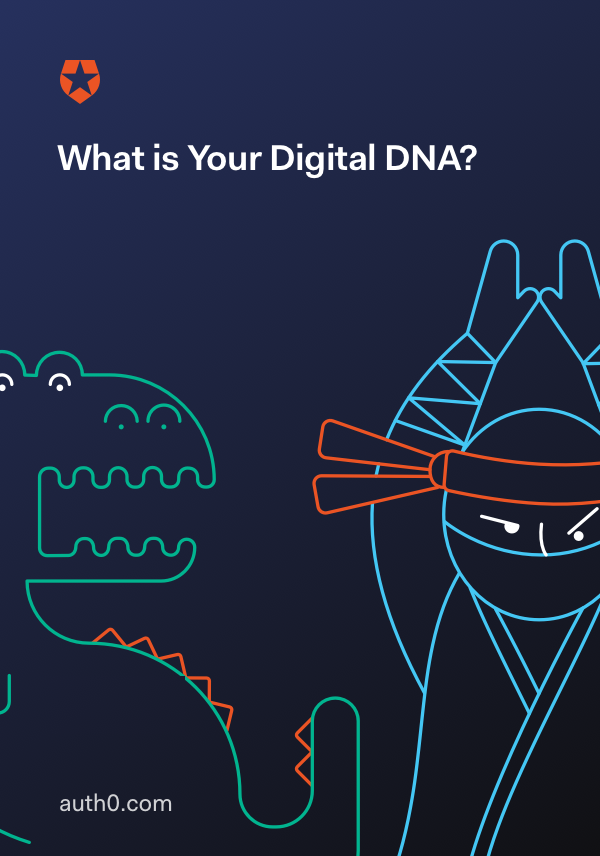 What is Your Digital DNA?