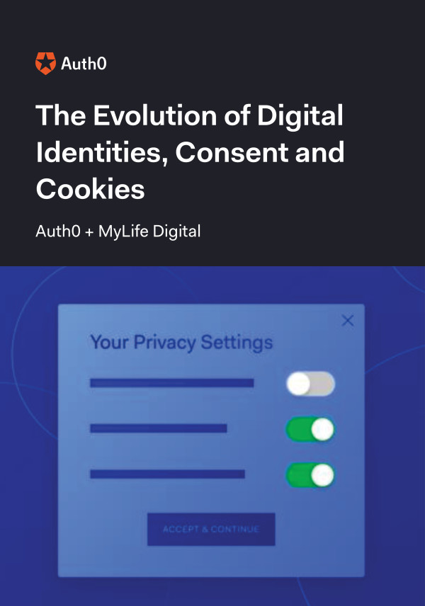 The Evolution of Digital Identities, Consent, & Cookies