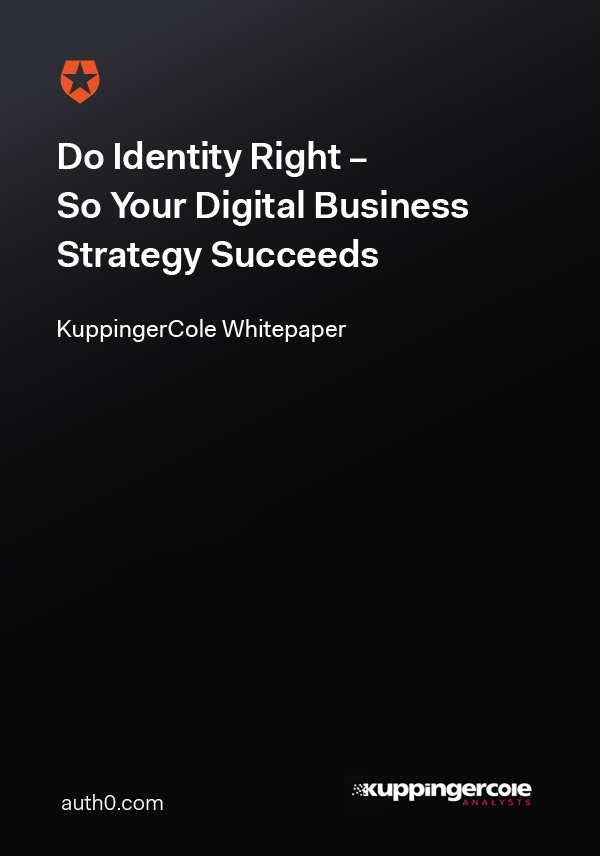 Do Identity Right – So Your Digital Business Strategy Succeeds