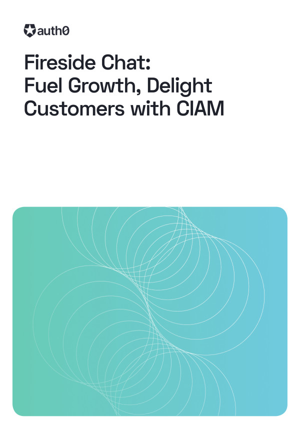 Fuel Growth, Delight Customers with CIAM