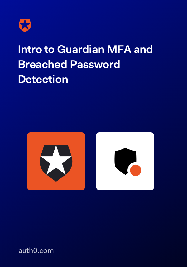 Intro to Guardian MFA and Breached Password Detection