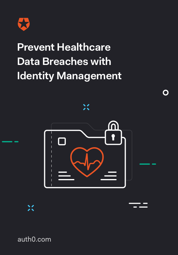 The Guide to Identity Management in Healthcare
