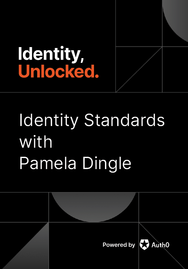 The Importance of Identity Standards with Pamela Dingle