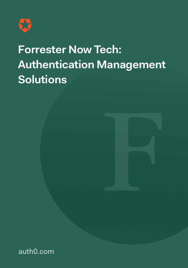 Forrester Now Tech: Authentication Management Solutions
