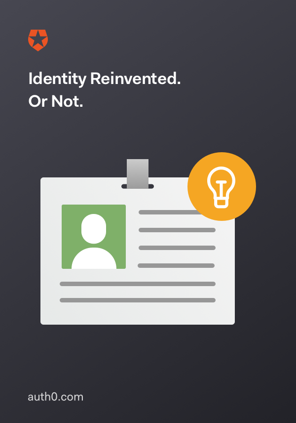Identity Reinvented. Or Not.