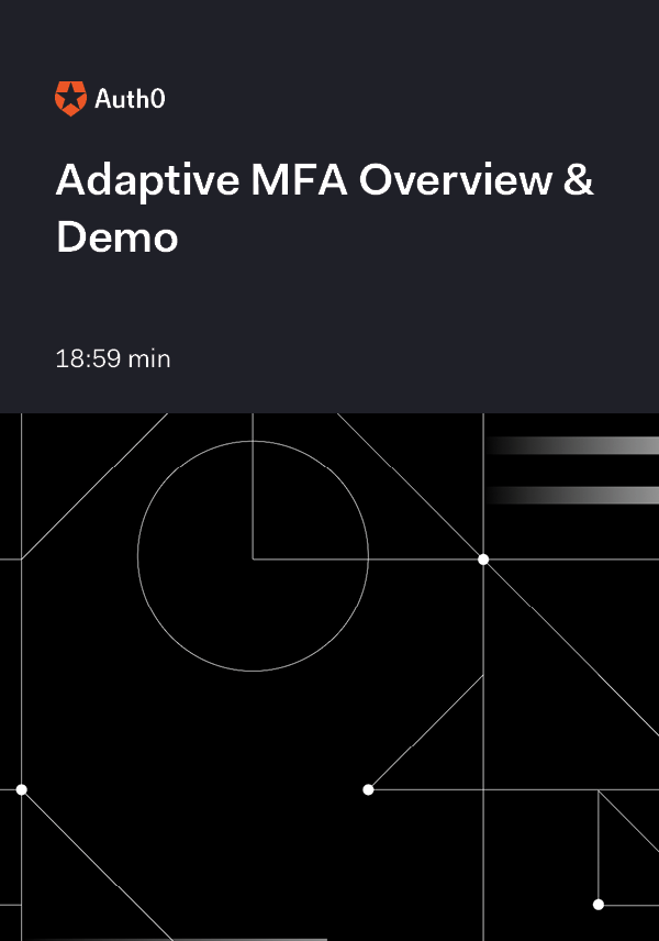 Adaptive MFA Overview & Demo