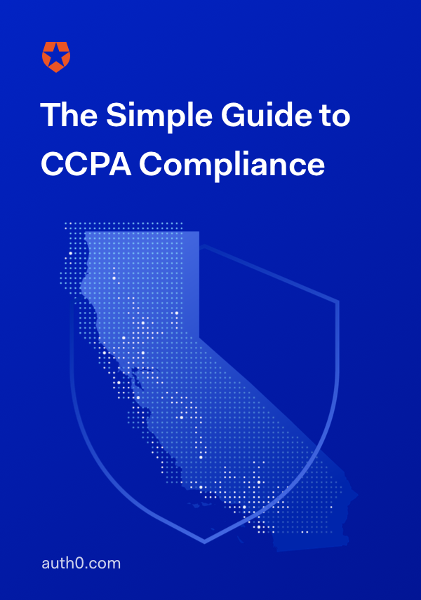 The Simple Guide to CCPA Compliance