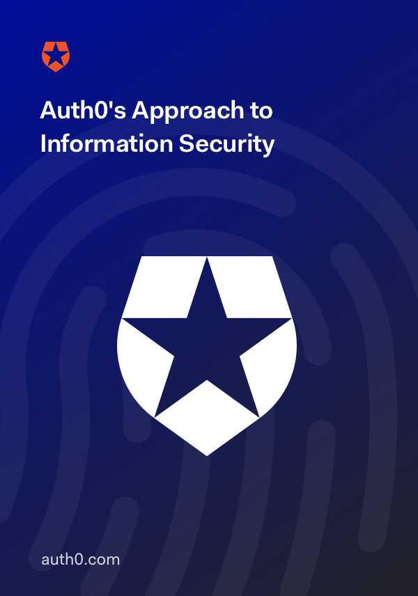 Auth0's Approach to Information Security