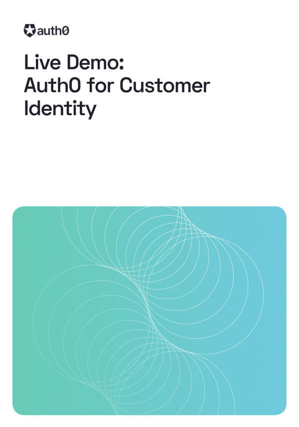 Live Demo: Auth0 for Customer Identity