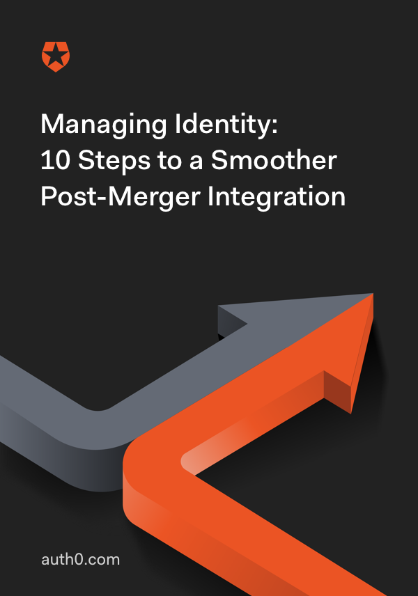 Managing Identity: 10 Steps to a Smoother Post-Merger Integration