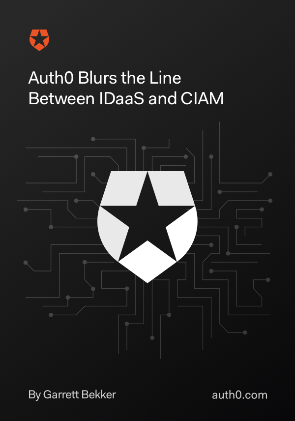 Auth0 blurs the line between IDaaS and CIAM