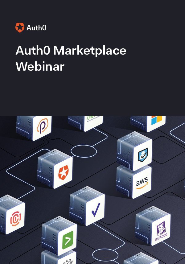 Expanding our Ecosystem with Auth0 Marketplace