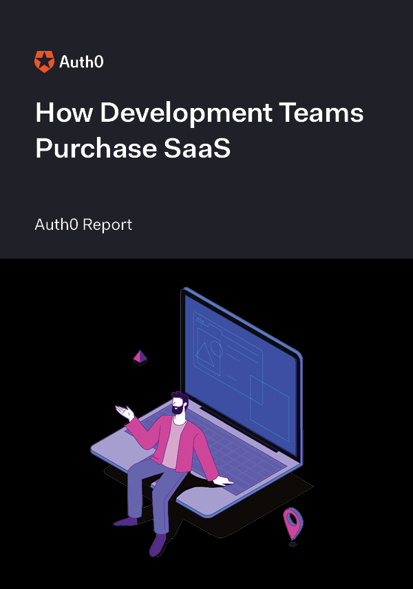 How Development Teams Purchase SaaS - Auth0