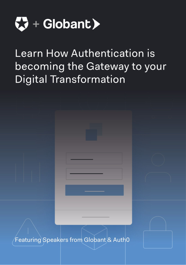 How Authentication is the Gateway to your Digital Transformation