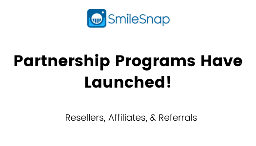 SmileSnap Partnership programs have launches