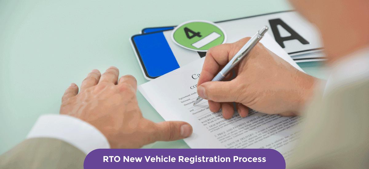 RTO New Vehicle Registration Process