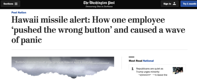 WP Hawaii Missle Alert: How one employee 'pushed the wrong button' and caused a wave of panic