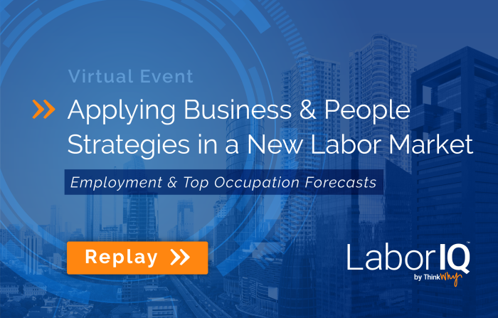 LaborIQ Virtual Event: Applying Business & People Strategies in a New Labor Market