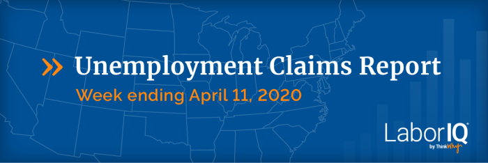 Unemployment Claims Top 5 Million for Week Ending April 11