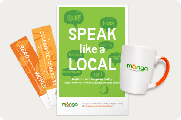 Speak like a Local flyer, and Mango Languages mug