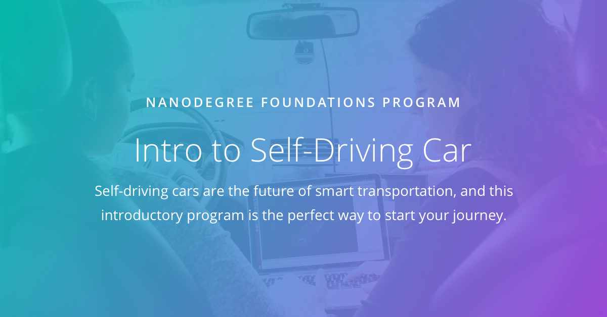 Intro to Self-Driving Cars Nanodegree | Udacity