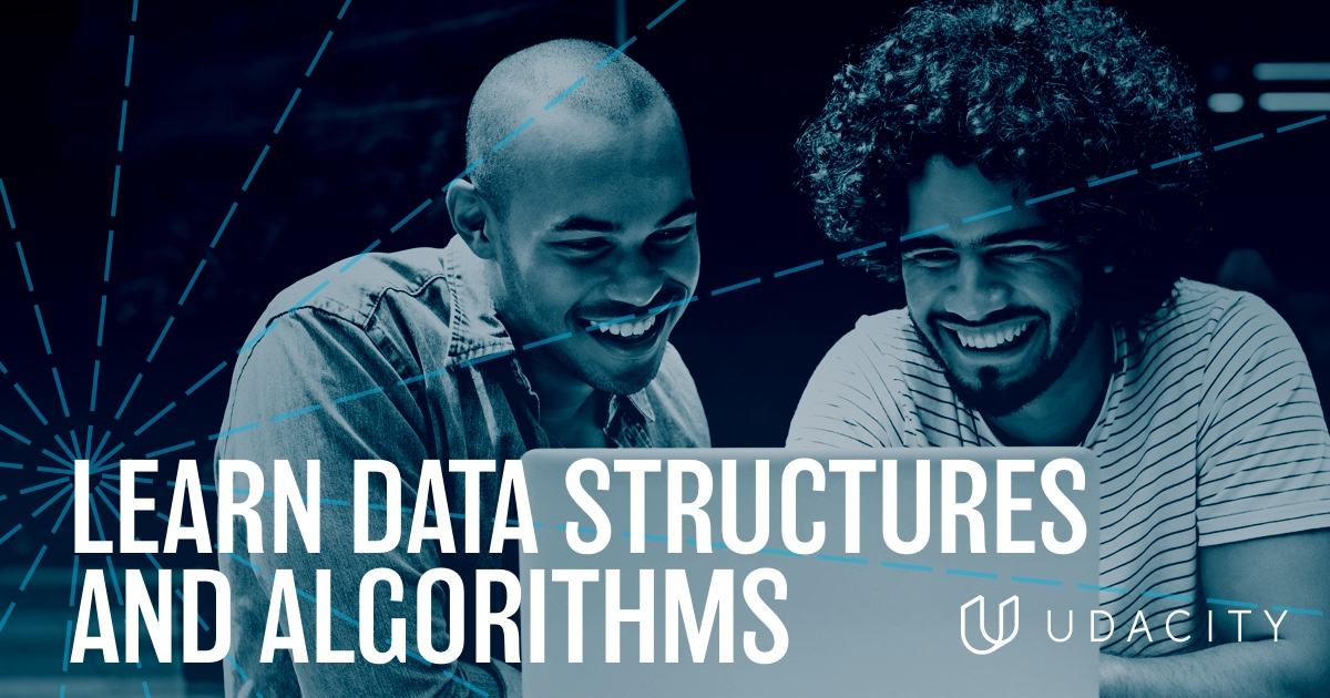 Data Structures and Algorithms | Udacity