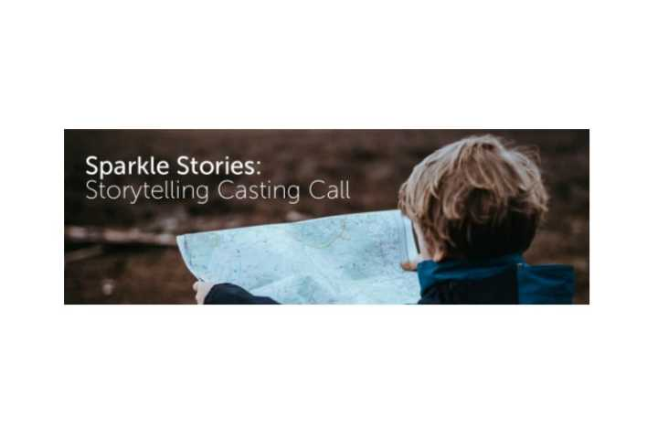 Sparkle Stories: Storytelling Casting Call