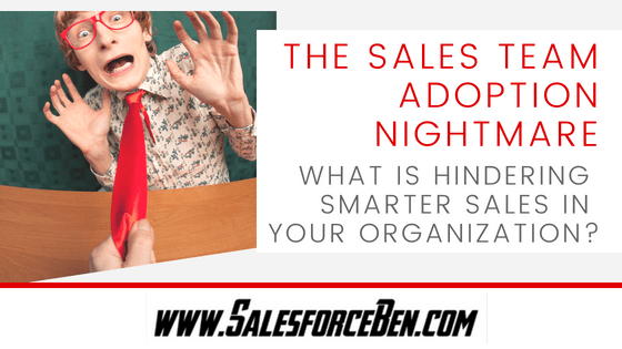 The Sales Team Adoption Nightmare