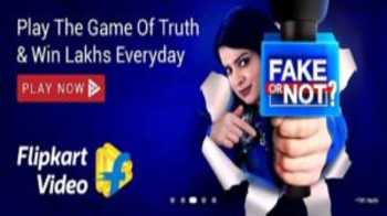 Answers for Flipkart Video Fake or not 16th July: Play Flipkart Video Fake or not and win assured flipkart rewards