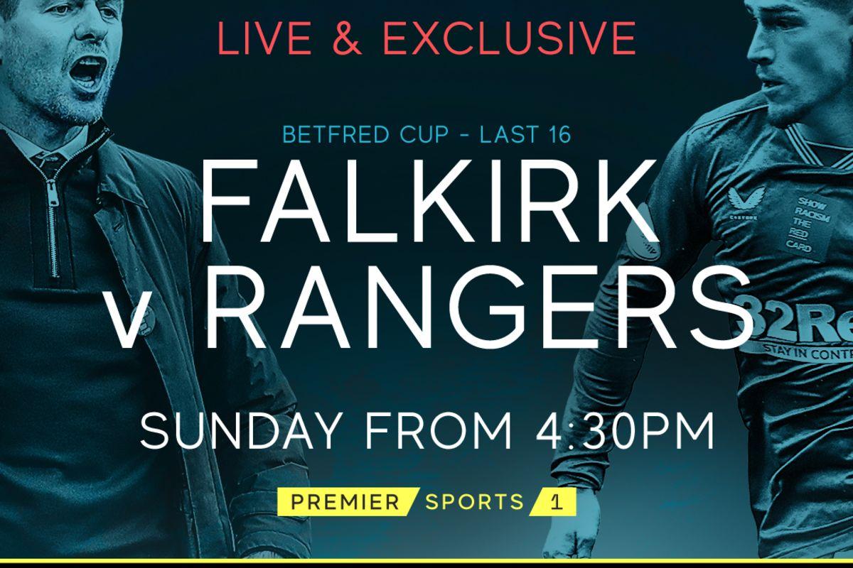 Falkirk Away Live On Premier Sports | Rangers Football Club