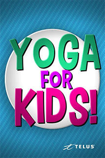 Yoga For Kids TELUS