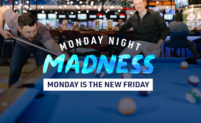 Monday Night Madness at Main Event