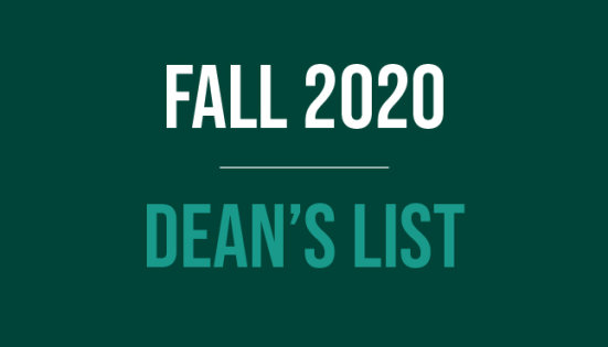 Fall 2020 Dean's List with line separating text, green background