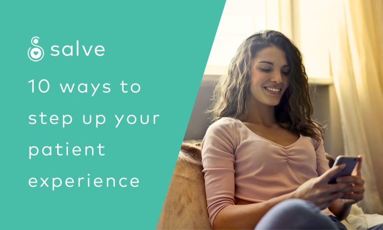10 ways to step up your patient experience