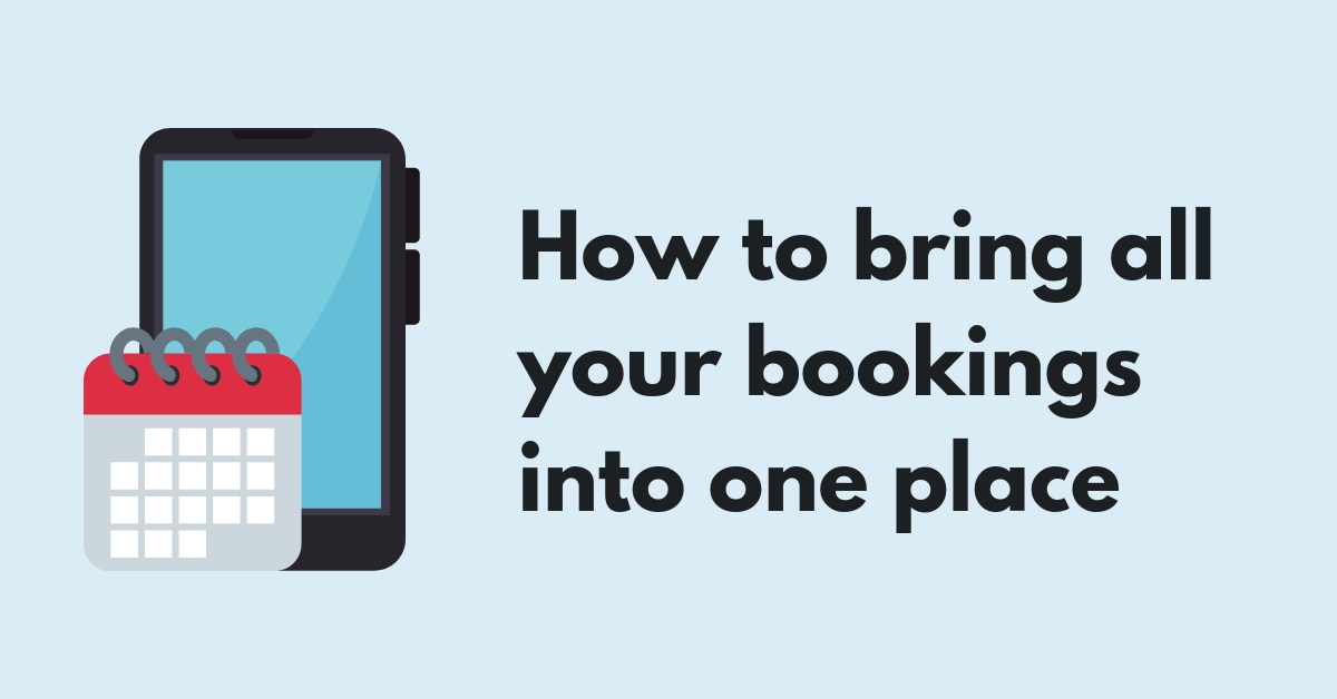 bring-all-your-bookings-into-one-place