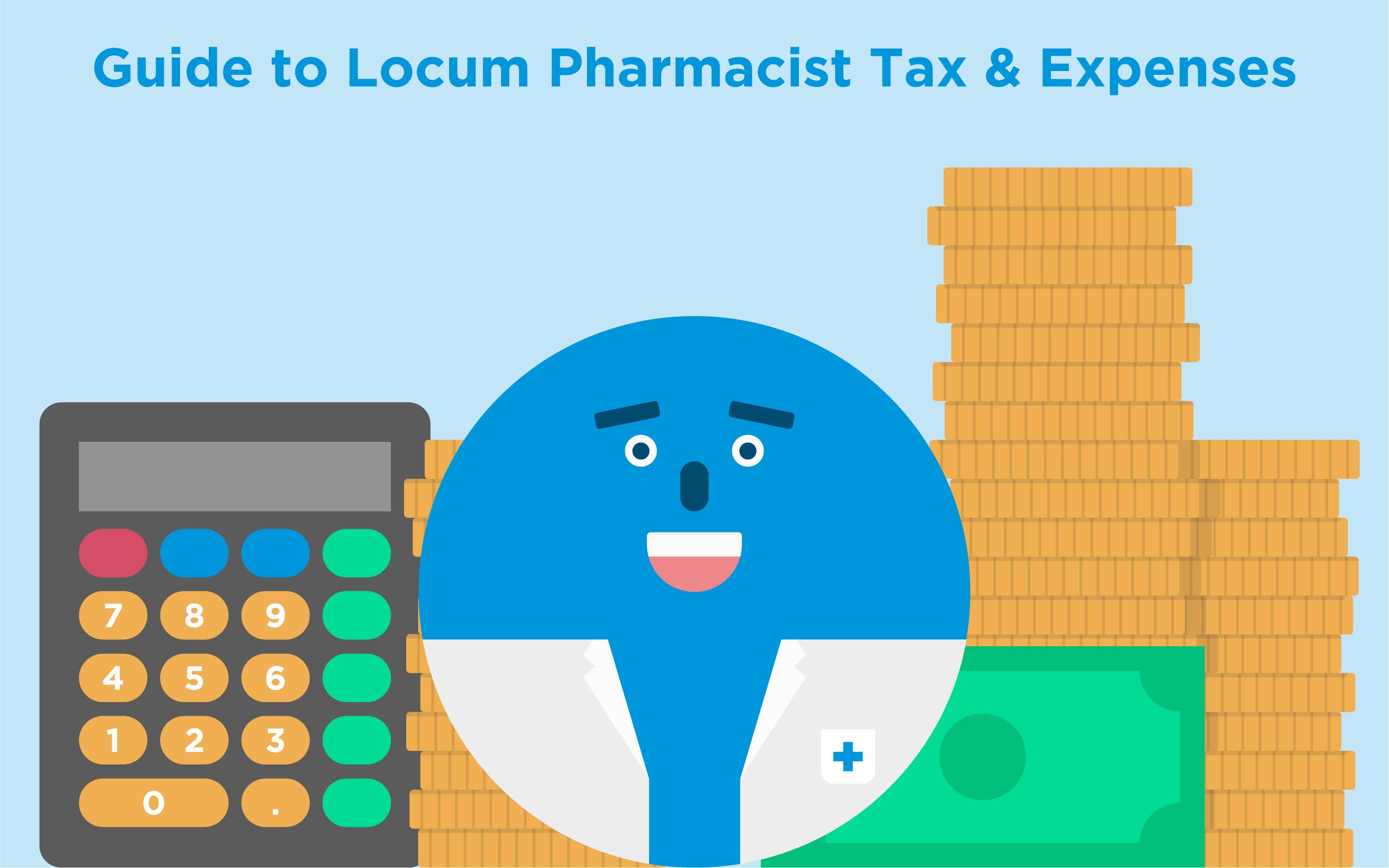 guide to locum pharmacist tax expenses blog locate a locum