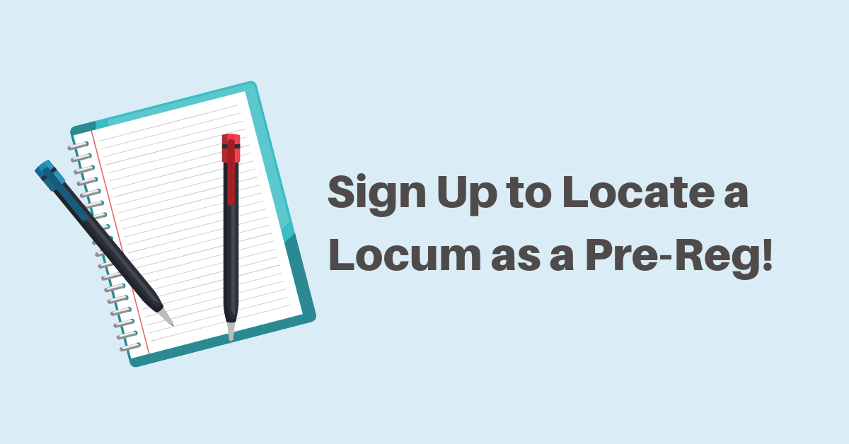 Sign Up to Locate a Locum as Pre-Reg