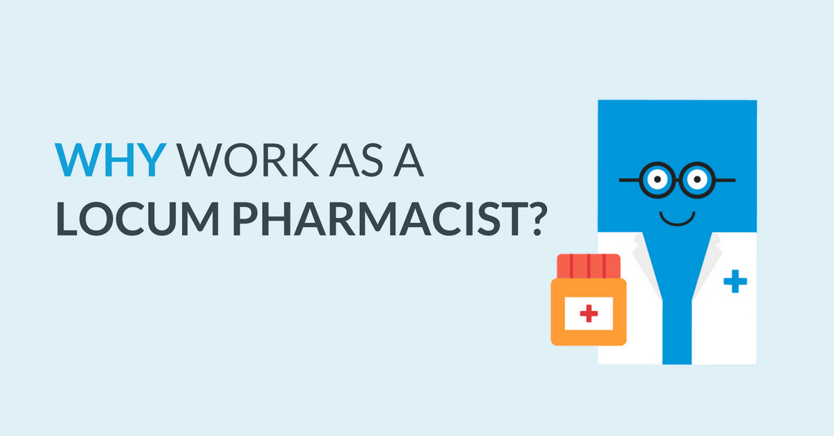 why-work-as-a-locum-pharmacist