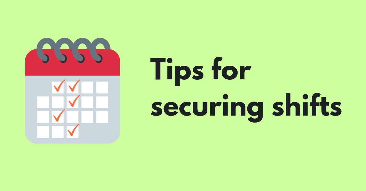 tips-for-securing-more-shifts
