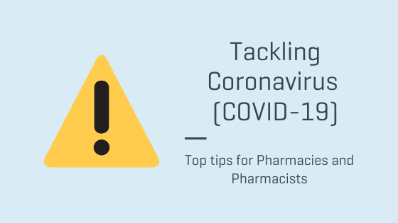 tackling-coronavirus-tips-for-pharmacies-and-pharmacists