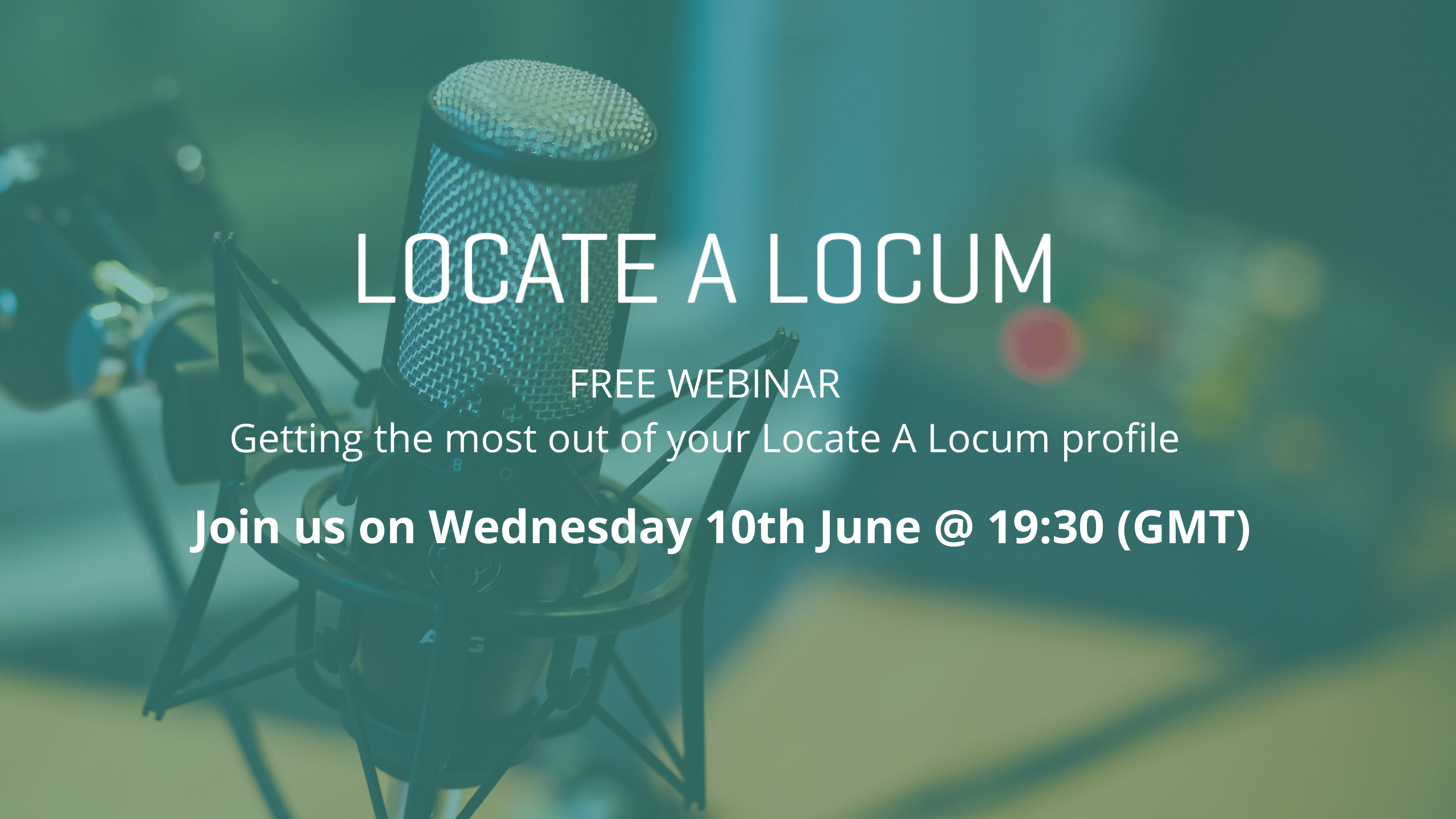free-webinar-getting-the-most-out-of-your-locate-a-locum-profile