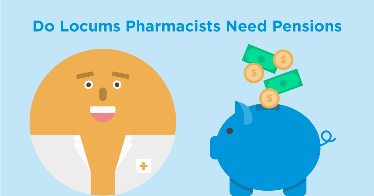 do-locum-pharmacists-need-pensions