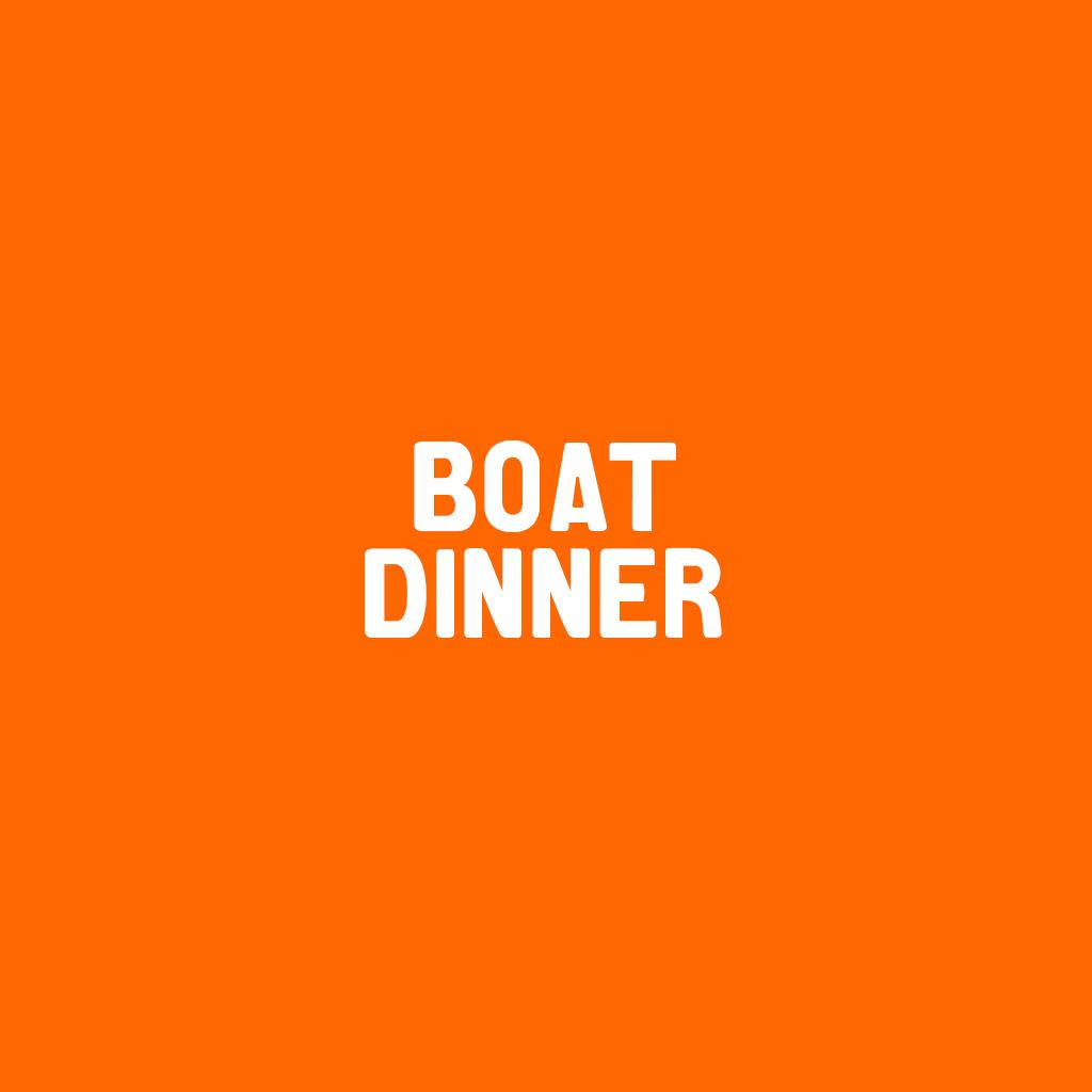 Boat dinner