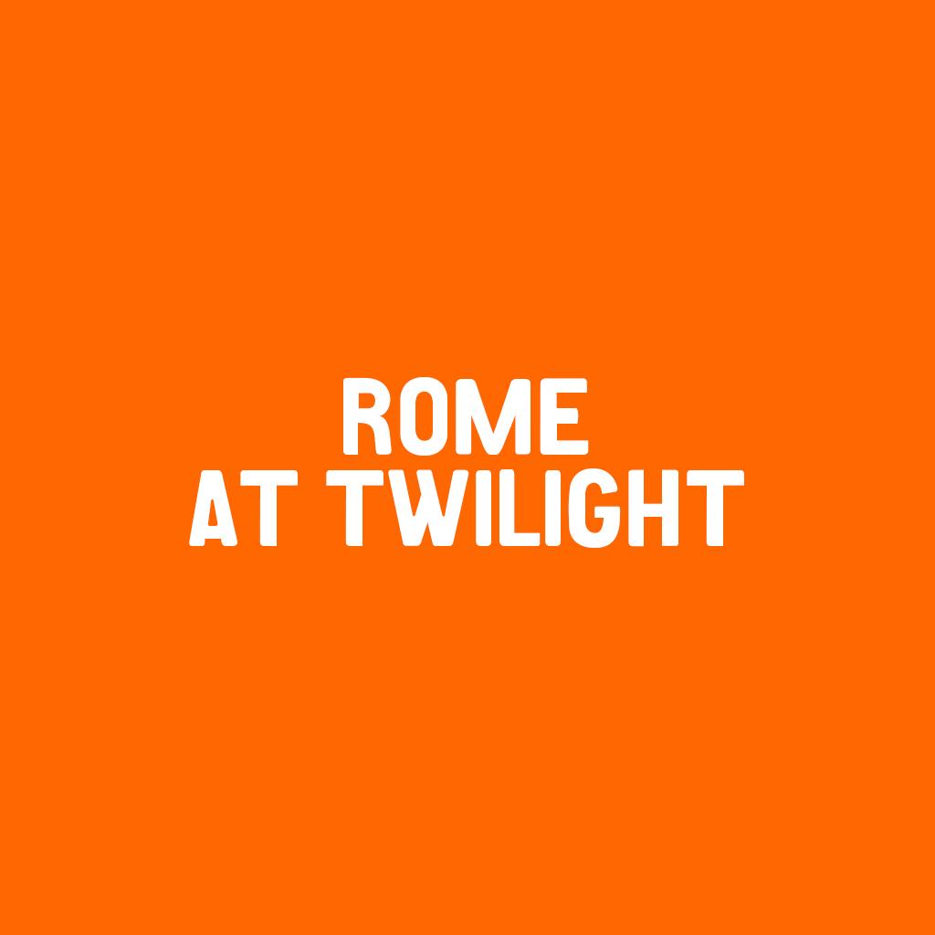 Rome at Twilight