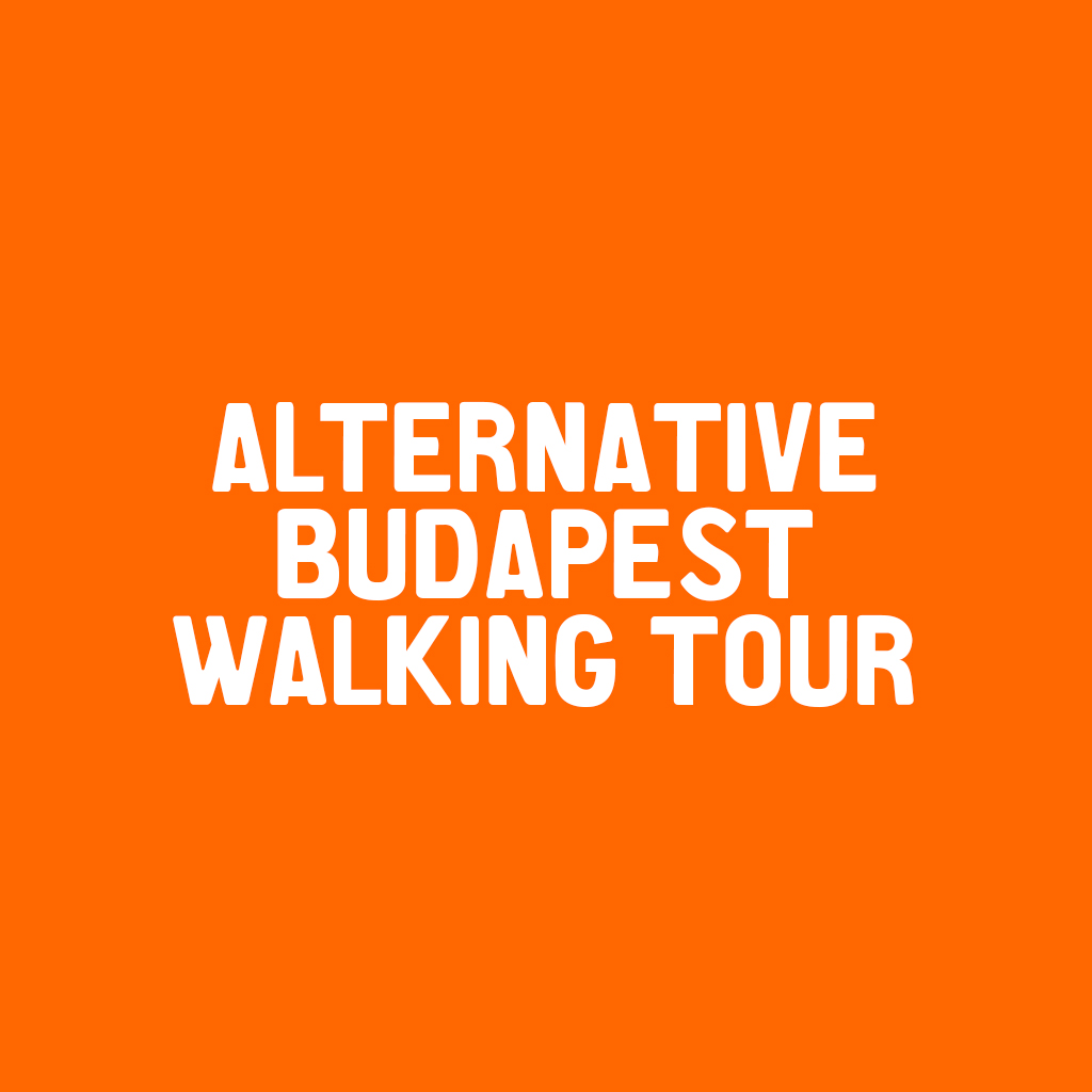 Alternative Budapest Walking Tour