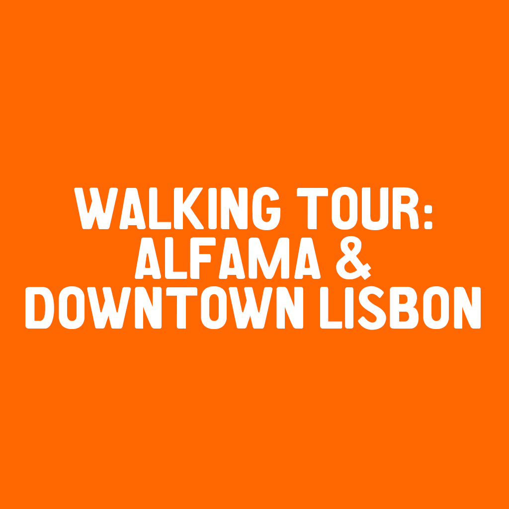 Walking tour of Alfama and downtown Lisbon