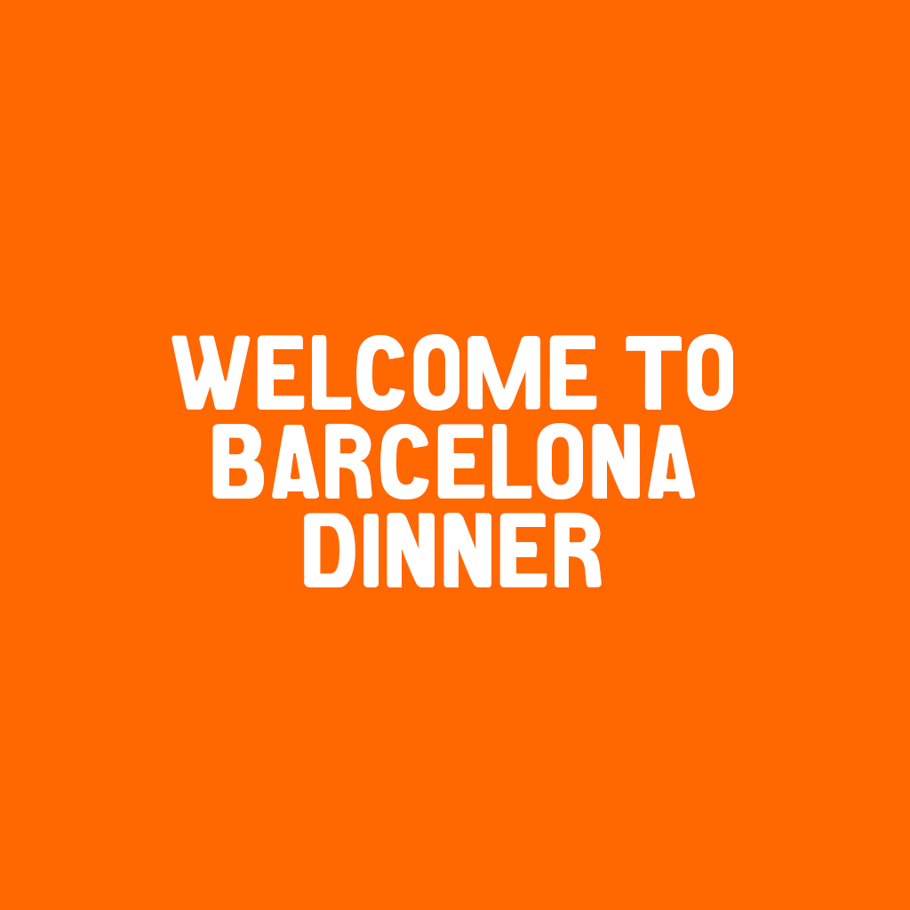 Welcome to Barcelona dinner