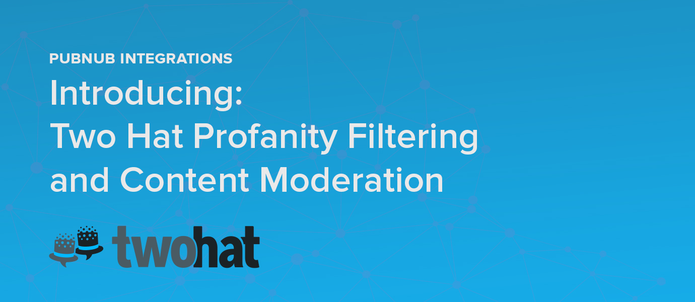 Introducing Two Hat Profanity Filtering and Content Moderation